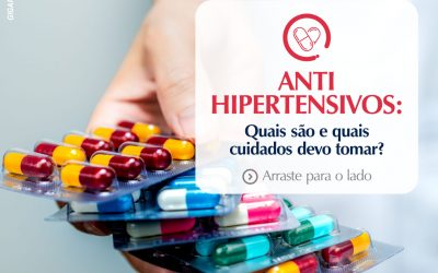 Anti-Hipertensivos: Quais cuidados devo tomar?