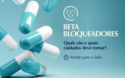 Beta-Bloqueadores: Quais cuidados devo tomar?