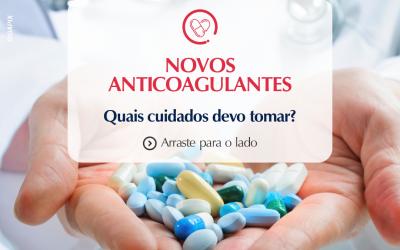 Novos Anticoagulantes
