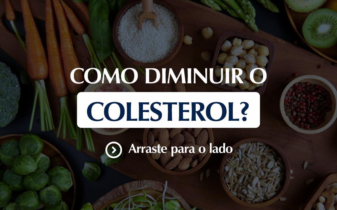 Como diminuir o colesterol?
